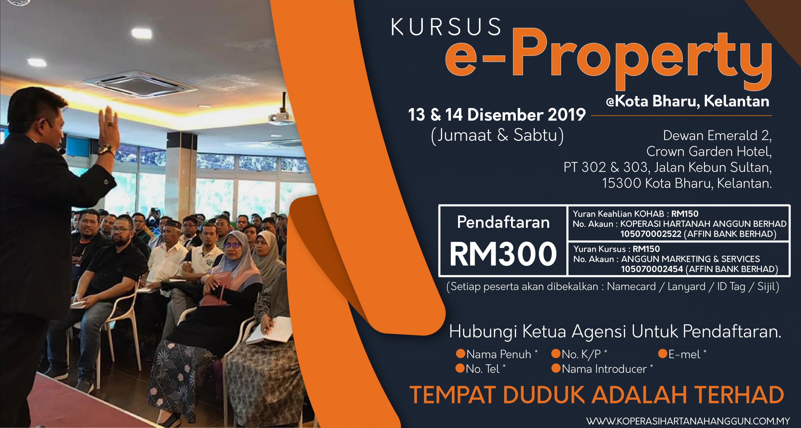 Kursus Perancangan & Perniagaan e-Property @Kota Bharu, Kelantan 1